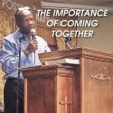The importance of coming together