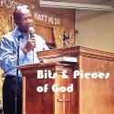 Bits & Pieces of God