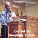 Do Not Be Unequally Yoked