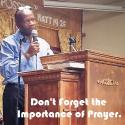 Don't Forget the Importance of Prayer