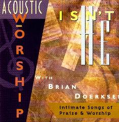 Isn%27t%20He%20-%20Acoustic%20Worship