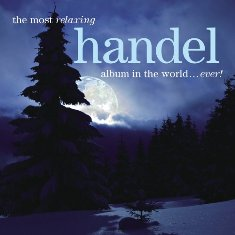 The%20Most%20Relaxing%20Handel%20Album%20in%20the%20World...ever%20-%20Classical