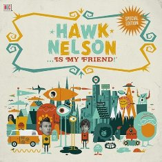 Hawk%20Nelson%20Is%20My%20Friend