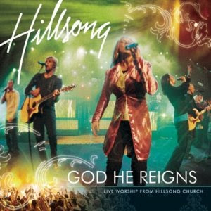 God%20He%20Reigns%3A%20Live%20Worship%20from%20Hillsong%20Church
