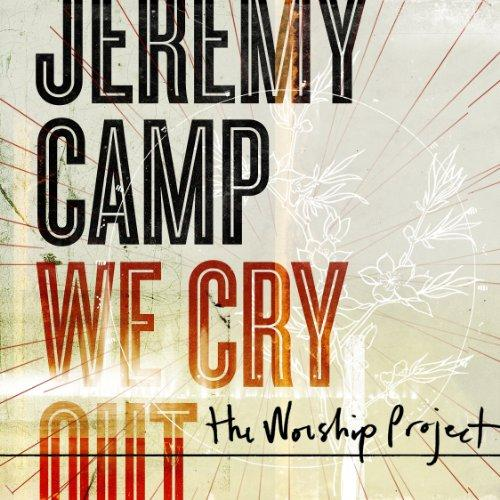 We%20Cry%20Out%20The%20Worship%20Project