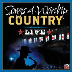 Songs%204%20Worship%20Country%20Live