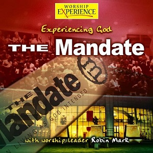 Experiencing%20God%3A%20The%20Mandate