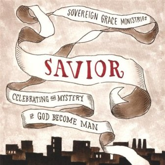 Savior%20-%20Celebrating%20the%20Mystery%20of%20God%20Become%20Man