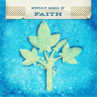 Worship%20Songs%20Of%20Faith