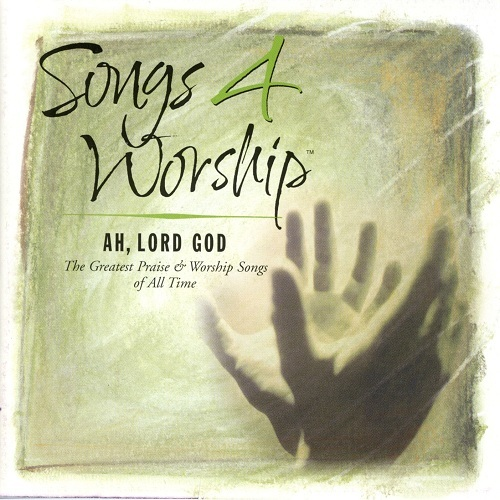 Songs%204%20Worship%20%20Ah%2C%20Lord%20God